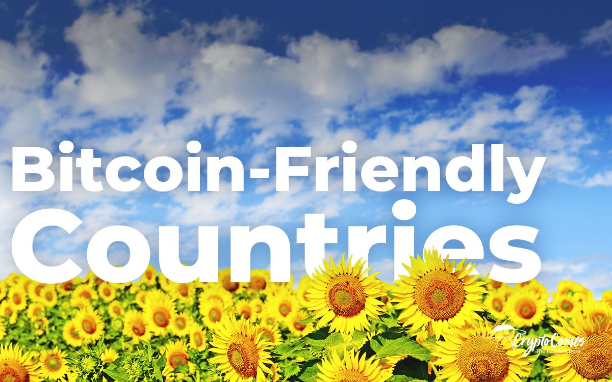 10 Most Bitcoin-Friendly Countries Today