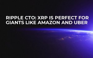 Ripple CTO: XRP Is Perfect for Giants Like Amazon and Uber