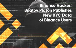 'Binance Hacker' Bnatov Platon Publishes New KYC Data of Binance Users as CZ Still Promises Reward for His Head