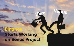 Binance Starts Working on Venus Project – a Rival to Facebook's Libra