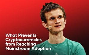 Ethereum Founder Vitalik Buterin Reveals What Prevents Cryptocurrencies from Reaching Mainstream Adoption
