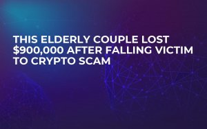 This Elderly Couple Lost $900,000 After Falling Victim to Crypto Scam