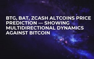 BTG, BAT, Zcash Altcoins Price Prediction — Showing Multidirectional Dynamics Against Bitcoin